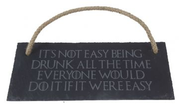 Game of Thrones Inspired Tyrion Drinking Quote - Hanging Slate